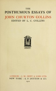 Cover of: The posthumous essays of John Churton Collins