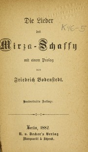 Cover of: Die lieder des Mirza-Schaffy [pseud.]