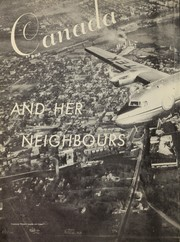 Cover of: Canada and her neighbours