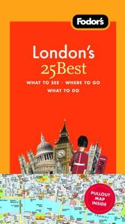 Fodors Londons 25 Best, 7th Edition (25 Best)