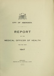 Cover of: [Report 1947] | Aberdeen (Scotland). City Council