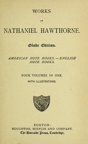 Cover of: Works of Nathaniel Hawthorne