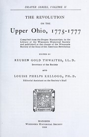 Cover of: The Revolution on the Upper Ohio, 1775-1777 (Draper Series)