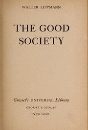 Cover of: The good society | Walter Lippmann