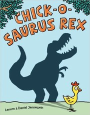 Cover of: Chick-o-Saurus Rex