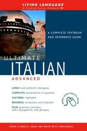 Cover of: Ultimate Italian Advanced (Book) (LL(R) Ultimate Advanced Course) | Living Language