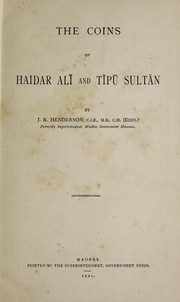 Cover of: The coins of Haidar Alī and Tīpū Sultān | Henderson, J. R.
