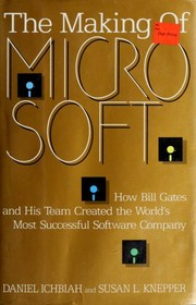 Cover of: The making of Microsoft