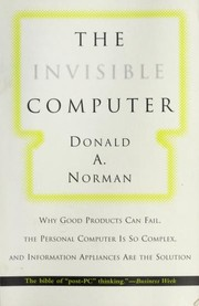 Cover of: The invisible computer