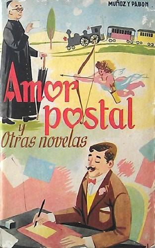 Book Cover Series Y Novelas : Amor postal y otras novelas edition open library