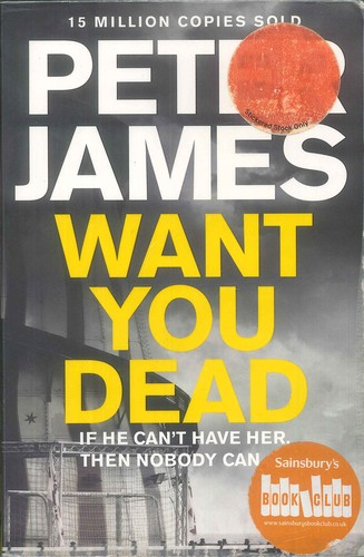 Want you dead by James, Peter