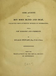 Cover of: Some account of a boy born blind and deaf | Dugald Stewart