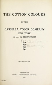 Cover of: The cotton colours of the Cassella Color Company, New York