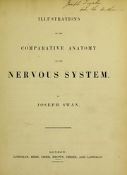 Cover of: Illustrations of the comparative anatomy of the nervous system