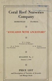 Cover of: Price list and description of varieties of avocado with mango stock | Coral Reef Nurseries Company