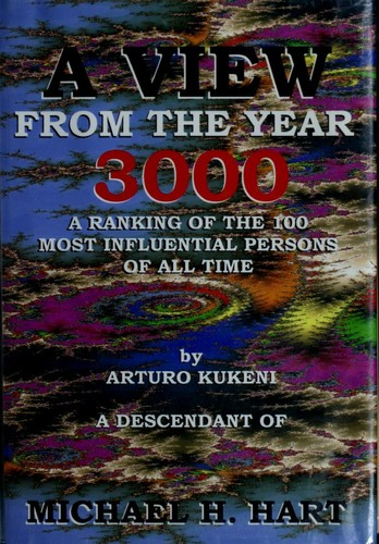 A view from the year 3000 by Michael H. Hart