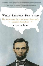 Cover of: What Lincoln Believed | Michael Lind