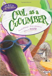 Cover of: Cool as a cucumber