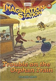 Cover of: Trouble on the Orphan Train