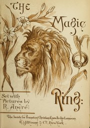 Cover of: The magic ring | R. Andre