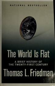 Cover of: The World Is Flat | Thomas L. Friedman