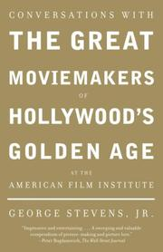 Cover of: Conversations with the Great Moviemakers of Hollywood's Golden Age at the American Film Institute
