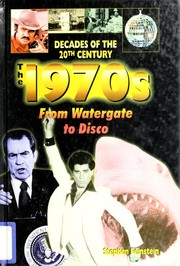 Cover of: The 1970s from Watergate to disco | Stephen Feinstein