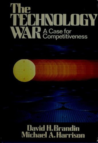The technology war by David H. Brandin