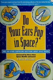 Cover of: Do your ears pop in space? | R. Mike Mullane