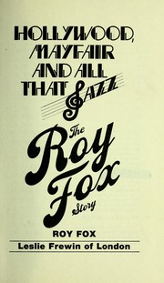 Cover of: Hollywood, Mayfair, and all that jazz | Roy Fox