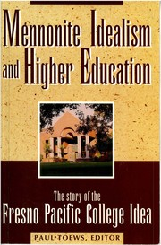 Mennonite Idealism and Higher Education
