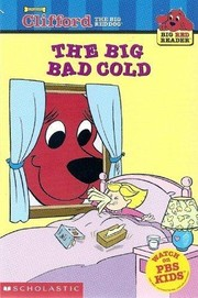Cover of: The big bad cold | Liz Mills