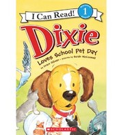 Cover of: Dixie loves school pet day