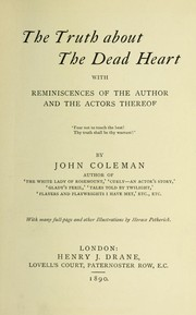 Cover of: The truth about The dead heart