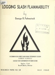 Cover of: Logging slash flammability | George R. Fahnestock