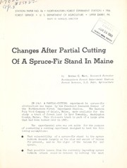 Cover of: Changes after partial cutting of a spruce-fir stand in Maine |  Arthur C. Hart
