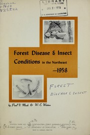 Cover of: Forest insect and disease conditions in the Northeast, 1958 | Paul V. Mook
