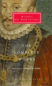 Cover of: Complete works: essays, travel journal, letters