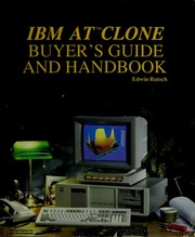 Cover of: IBM AT clone buyer's guide and handbook | Edwin Rutsch, Jean-Pierre Chelouche