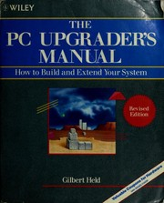 Cover of: The PC upgrader's manual