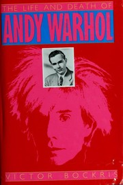 Cover of: The life and death of Andy Warhol