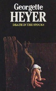 Cover of: Death in the stocks | Georgette Heyer