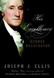 Cover of: His Excellency | Joseph J. Ellis