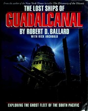 Cover of: The lost ships of Guadalcanal