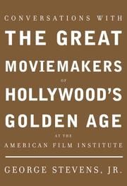 Cover of: Conversations with the Great Moviemakers of Hollywood's Golden Age