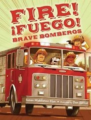 Cover of: Fire! ¡Fuego! Brave bomberos