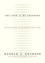 Cover of: The Lord Is My Shepherd: Healing Wisdom of the Twenty-third Psalm