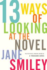 Cover of: Thirteen ways of looking at the novel