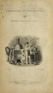 Cover of: A treatise on chemistry | Michael Donovan