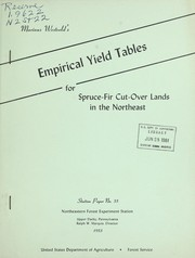 Cover of: Empirical yield tables for spruce-fir cut-over lands in the northeast